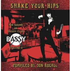 DJ Don Rogall / Bassy Club: Shake Your Hips