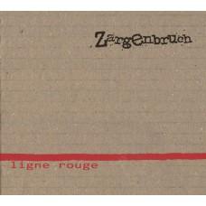 Zargenbruch: Ligne Rouge