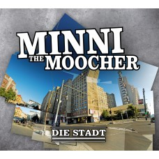 Minni the Moocher: Die Stadt